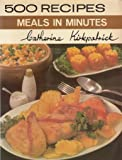 Meals in Minutes (500 Recipes)