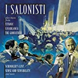 I Salonisti Play Music From Titanic, Casablanca, The Godfather, Schindler's List, Sense And Sensibility And More by I Salonisti (1999-07-13)