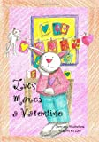Lucy Makes a Valentine, Sally O. Lee, 1419609912