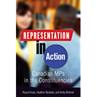 Representation in Action: Canadian MPs in the Constituencies