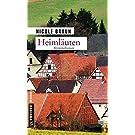 Heimläuten: Kriminalroman (Kriminalromane im GMEINER-Verlag)