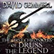 The First Chronicles of Druss the Legend: Drenai, Book 6