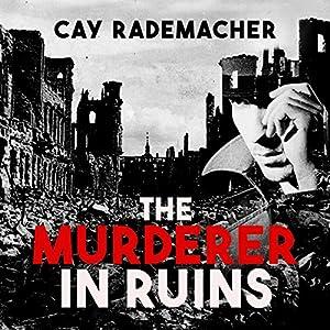 The Murderer in Ruins Audiobook