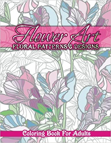 Amazon Flower Art Floral Patterns Designs Coloring Book For Adults Sacred Mandala And Books Volume 32