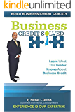 Business Credit Solved: Build Business Credit Quickly