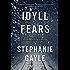 Idyll Fears: A Thomas Lynch Novel