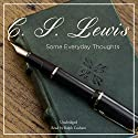 Some Everyday Thoughts Audiobook by C. S. Lewis Narrated by Ralph Cosham