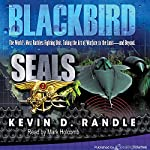 Blackbird: SEALS, Book 2 | Kevin D. Randle