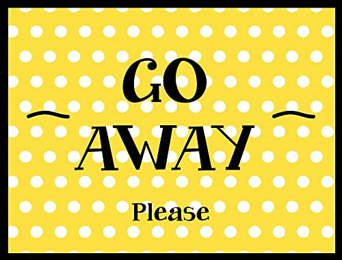 Welcome Mat – Indoor Outdoor Doormat – Go Away, Please – 24 x 18 Inch Front Door Mat
