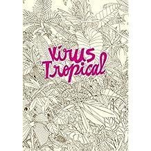 Vírus Tropical (Portuguese Edition)