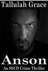 Anson (SSCD Crime Thriller Book 4) Kindle Edition