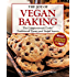 The Joy of Vegan Baking: The Compassionate Cooks' Traditional Treats and Sinful Sweets