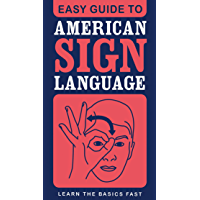 Easy Guide to American Sign Language (Easy Guides)