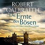 Die Ernte des Bösen (Cormoran Strike 3) | Robert Galbraith