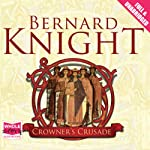 Crowner's Crusade | Bernard Knight