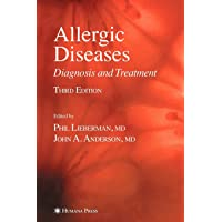 Allergic Diseases: Diagnosis and Treatment (Current Clinical Practice)
