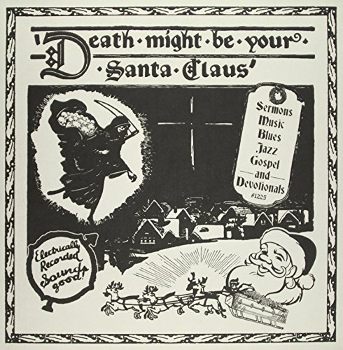 Death Might Be Your Santa Claus ()