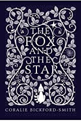 The Fox and the Star by Coralie Bickford-Smith (2015-08-27)
