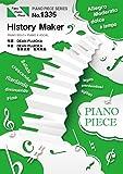ピアノピースPP1335 History Maker/DEAN FUJIOKA (ピアノソロ・ピアノ&ヴォーカル) ~アニメ『ユーリ!!! on ICE』オープニングテーマ (PIANO PIECE SERIES)