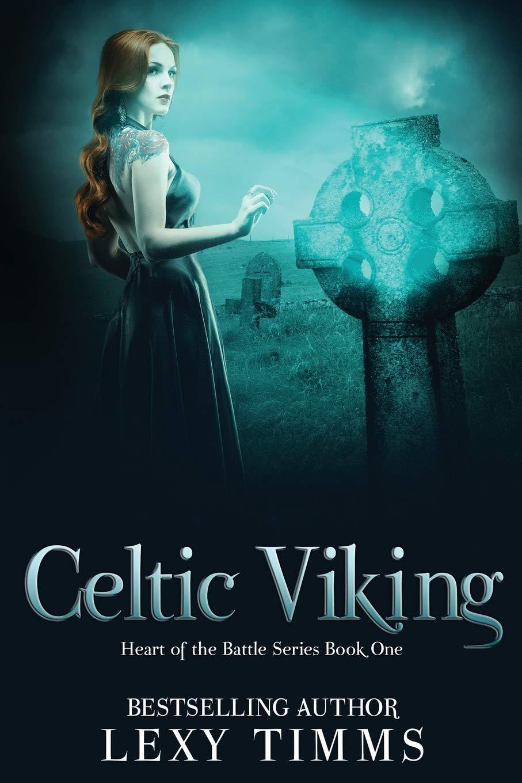 Celtic Viking: Volume 1 (Heart of the Battle Series): Amazon.es: Timms, Lexy: Libros en idiomas extranjeros