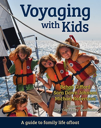 Voyaging With Kids -  A Guide to Family Life - Rte Kids