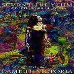 Seventh Rhythm: A Poetic Work of Faith | Camille Victoria Edwards