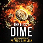 The Lucky Dime | Patrick E. McLean