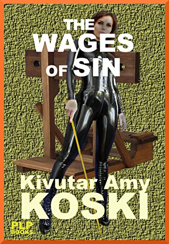 (THE WAGES OF SIN)