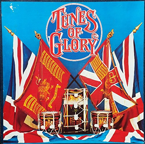 Tunes Of Glory 8LP BOX SET - Coldstream Guards, Captain R.A. Ridings, A.R.C.M., p.s.m., R.E., Pipes And Drums Of The 1st Battalion Of The Liverpool Scottish, The, Argyll And Sutherland Highlanders, The, London Philharmonic Orchestra, The, Sir Charles Mackerras, Eric Rogers (2), South LP (Set Pipe Tune)