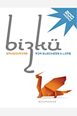 Bizkü Vol. 1: Dragonfire for Business & Life — Poetry Books, Haiku Poetry Books, Haiku Poems, Haiku: Success Books, Kindle Books, Small Books (Go Booklets) Kindle Edition