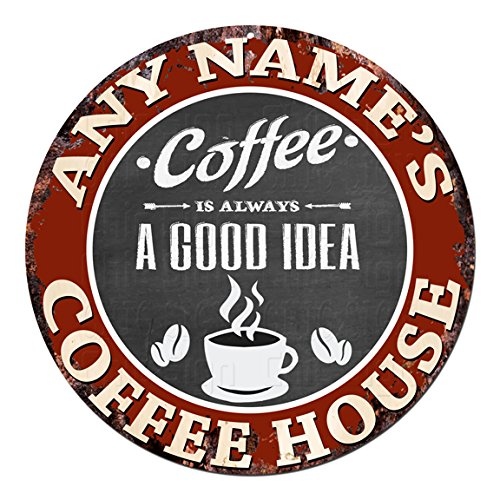 (ANY NAME'S COFFEE HOUSE Custom Personalized Chic Tin Sign Rustic Shabby Vintage style Retro Kitchen Bar Pub Coffee Shop man cave Decor Gift Ideas)