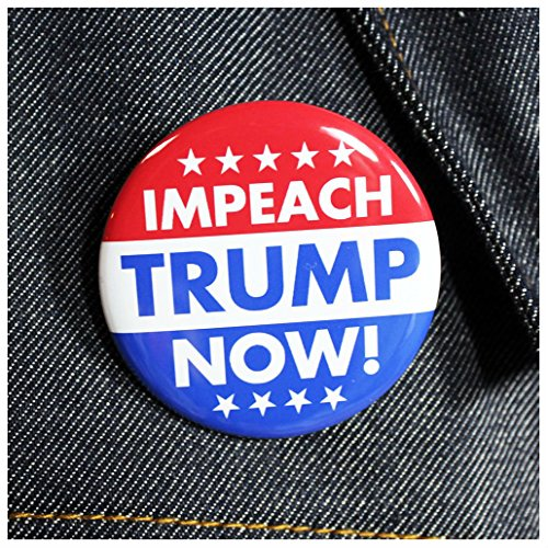 Impeach Trump Now! | Pinback Button Anti Trump Drumpf Not My President