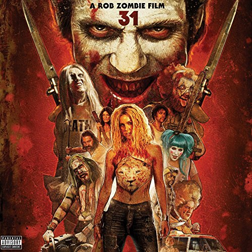 31 - A Rob Zombie Film (Origin...