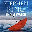 End of Watch Hörbuch von Stephen King Gesprochen von: Will Patton