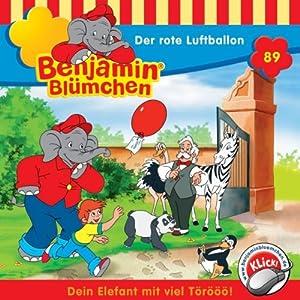 Der rote Luftballon (Benjamin Blümchen 89) Hörspiel