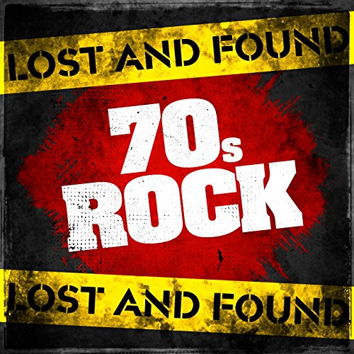 Lost and Found: 70s Rock