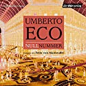 Nullnummer Hörbuch von Umberto Eco Gesprochen von: Felix von Manteuffel