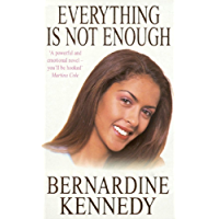 Everything is not Enough: A touching saga of the strength of love and hope