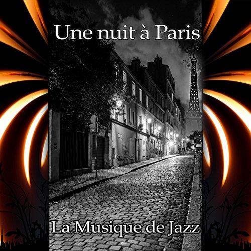 une nuit paris la musique de jazz by la musique de