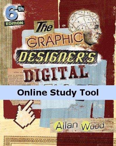 CourseMate for Wood's The Graphic Designer's Digital Toolkit: A Project-Based Introduction to Adobe Photoshop CS6, Illustrator CS6 & InDesign CS6, 6th Edition