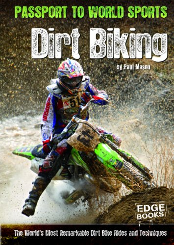 Dirt Biking; The World's Most Remarkable Dirt Bike Rides and Techniques (Passport to World Sports) by Brand: Capstone Press (Image #2)