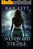 Westward to Strange: Dark Water Series Book One