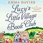 Lucy's Little Village Book Club | Emma Davies