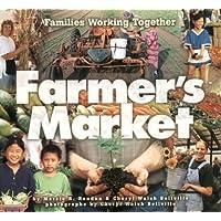Farmer's Market: Families Working Together (Carolrhoda Photo Book)