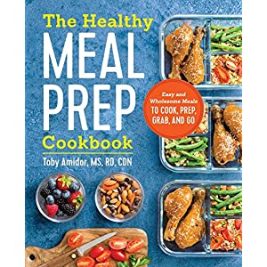 The Healthy Meal Prep Cookbook: Easy and Wholesome Meals to Cook, Prep, Grab, and Go 61BxSHzjzTL