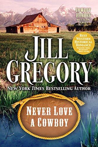 Never Love A Cowboy  (Cowboy Heroes)