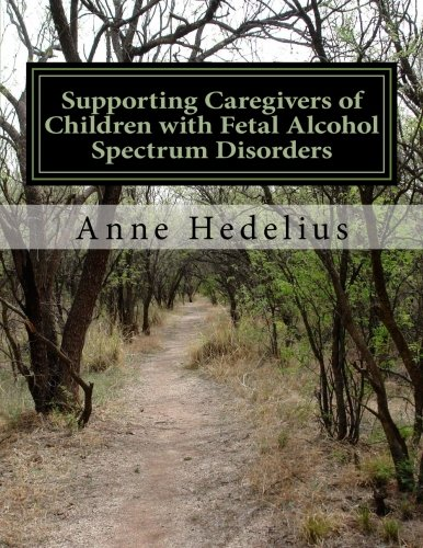 Supporting Caregivers of Children with Fetal Alcohol Spectrum Disorders ()