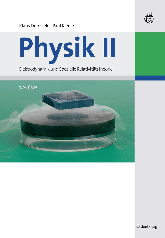 physik-i-iv-physik-ii-elektrodynamik-und-spezielle-relativittstheorie