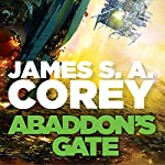 Abaddon's Gate: Expanse, Book 3 | James S. A. Corey