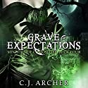 Grave Expectations: The Ministry of Curiosities, Book 4 Audiobook by C. J. Archer Narrated by Shiromi Arserio